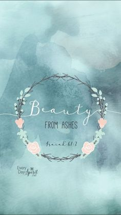 beauty from ashes bi