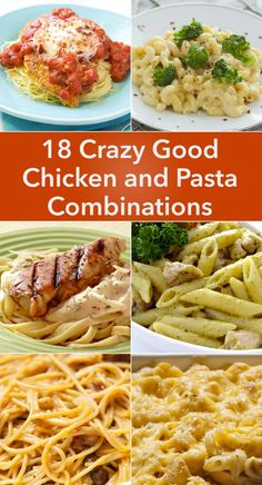 18 Crazy Good Chicken and Pasta Recipes