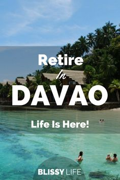 Why retire in Davao, Philippines. LIfe is here! via /blissy_life/ - philippines holiday Davao, Amalfi, Travel Couple, Family Travel, Philippines Travel Guide, Phillipines Travel, Cities, Philippine Holidays, Travel Guides