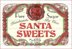 Old Fashioned Labels For Christmas Christmas Treat Bags, Christmas Labels, Christmas Graphics, Christmas Cards To Make, Christmas Printables, Christmas Candy, Christmas Holidays, Christmas Crafts, Christmas Ideas