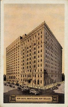 A historical photo of the beloved Hotel Monteleone.