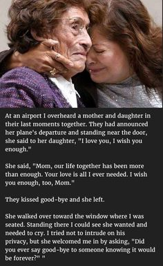 Woman Notices Mom Crying For Her Daughter At The Airport. But Never Thought She'd Confess This To Her. Mothers Love Quotes, Mother Daughter Quotes, Mother Quotes, Heart Touching Story, Touching Stories, I Wish You Enough, Dementia Quotes, Loss Of Mother, Miss My Mom