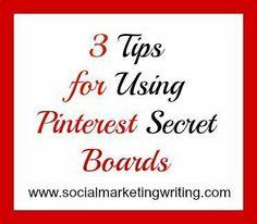 3 Tips for Using #Pinterest Secret Boards http://socialmarketingwriting.com/3-tips-for-using-pinterest-secret-boards/