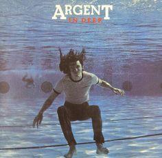 """""""In Deep"""" (1973) - Argent"""