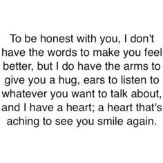 Took the words right out of my thoughts. Good Quotes, Cute Quotes, Quotes To Live By, Inspirational Quotes, Funny Quotes, Smile Quotes, Cheer Up Quotes Funny, Happy Quotes, Love Quotes For Him Funny