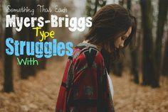 Myers-Briggs Type Struggles