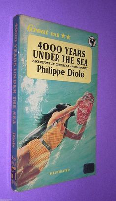 """Years Under the Sea"""". First edition thus. Under The Sea, Archaeology, Nonfiction, Book Covers, Illustration, Non Fiction, Illustrations, Cover Books, Book Illustrations"""