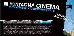 MONTAGNA CINEMA 2013 #FRIULI #FVG #UDINE #CINEMA #FILM