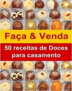 Recheio Mania: FAÇA & VENDA - Doces Finos para Casamento My Recipes, Sweet Recipes, Cooking Recipes, Favorite Recipes, Just Desserts, Delicious Desserts, Portuguese Recipes, Chocolate Recipes, Cake Pops