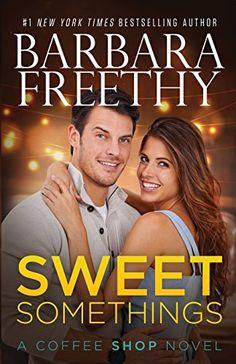 Sweet Somethings by Barbara Freethy https://www.amazon.com/dp/1944417257/ref=cm_sw_r_pi_dp_x_UEYFyb3S909NM