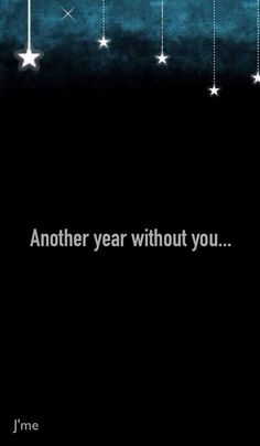 So dreading bringing in a new year without you I miss you.