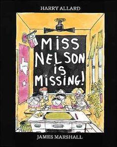 Miss Nelson is Missing! fav childhood book!!!