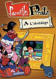 La famille pirate episode 16 la d prime de bigorneau - Dessin anime de la famille pirate ...