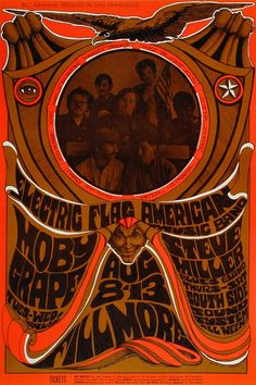 Electric Flag, Moby Grape, the Steve Miller Blues Band and The Southside Sound System at The Fillmore Auditorium Art by Bonnie MacLean. The Band, Janis Joplin, Grateful Dead, Pink Floyd, Rock Posters, Music Posters, Art Posters, Event Posters, Fillmore Auditorium
