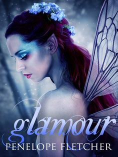 Glamour by Penelope Fletcher. The Rae Wilder series.