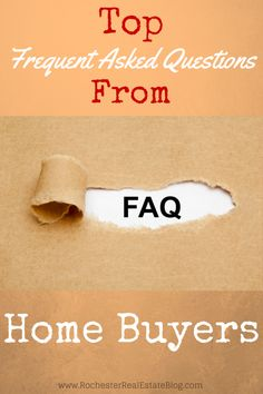 Home Buying FAQs - http://www.rochesterrealestateblog.com/top-frequently-asked-questions-home-buyers/ via @KyleHiscockRE #realestate #homebuying #FAQs