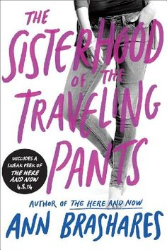 Sisterhood of the Traveling Pants (The Sisterhood of the Traveling Pants) by Ann Brashares, http://www.amazon.com/dp/B000FBFNBA/ref=cm_sw_r_pi_dp_Ng6btb06X6YJD
