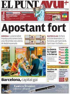 Los Titulares y Portadas de Noticias Destacadas Españolas del 9 de Agosto de 2013 del Diario El Punt Avui ¿Que le pareció esta Portada de este Diario Español?