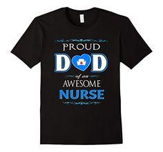 Men's Proud Dad Awesome Nurse T Shirt Nurses Day Gifts Nu... https://www.amazon.com/dp/B0727ZBK6G/ref=cm_sw_r_pi_dp_x_1sEdzbSH8CGKS
