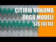 JAKARLI DOKUMA DESENLİ TÜRKÇE VİDEOLU ÖRGÜ MODELİ YAPILIŞI   Nazarca.com