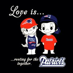 Always To the love of my life Jake! So glad u were a NCAA FB fan & I was an NFL fan when we met!! U, a die hard Oregon Ducks Fan living in Eugene, Or., But not into NFL! Me, perhaps THE ONLY NE PATRIOTS FAN in Eugene it felt like, & only a NFL fan! I knew nothing about college FB. A match made in heaven! Now we are BOTH PROUD DIE HARD NFL & NCAA FB FANS of Patriots & Oregon Ducks! Just wish u could go to one Pats game with Brady playing before he retires or I end up too sick to go! Thank u…