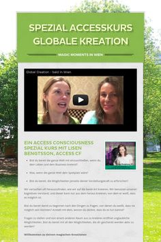 Spezial Accesskurs Globale Kreation - Magic Moments in Wien by Brigitte Ilseja Steiner Access Consciousness, The World, Consciousness, Life