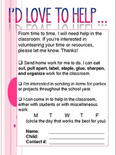 This file is one I use at open house/beginning of the school year so that parents can let me know how they would like to volunteer their time in th...