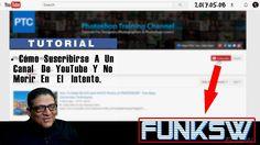 Como Suscribirse A Un Canal En YouTube | FUNKSW