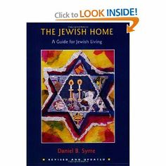 The Jewish Home: A Guide for Jewish Living: Daniel B. Syme: 9780807408513: Amazon.com: Books