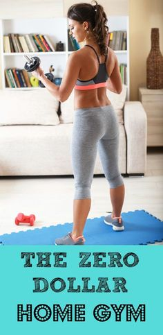 Get fit without spending a dime by making your own home gym.