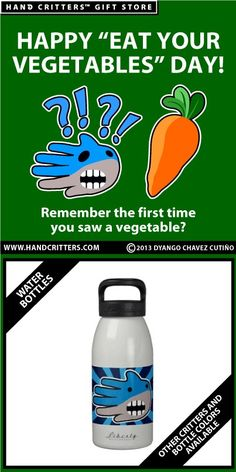 """Happy """"Eat your Vegetables"""" Day! And don't forget to drink water"""