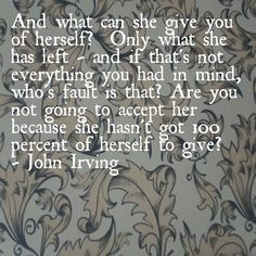 John Irving, The Cider-House Rules. Quote