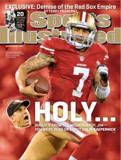 Kaepernick on the Sports Illustrated cover.