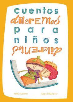 ISSUU - Cuentos diferentes para niños diferentes de Biblioteca Pública da Coruña Miguel González Garcés