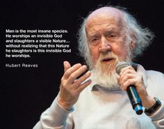 Quote on the Human species by Hubert Reeves, French Canadian astrophysicist and popularizer of science The Words, Hubert Reeves, Best Quotes, Life Quotes, Epic Quotes, Genius Quotes, Smart Quotes, Popular Quotes, Strong Quotes