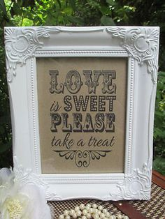 Wedding Candy Bar Sign Love is Sweet Take a Treat - Framed Sign - Candy Bar - Sweet Table by TheIvoryBow on Etsy