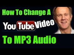 How To Change YouTube Video To MP3 Audio