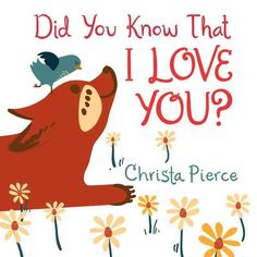 Did you know that I love you? Could you feel it in my hugs? From her soft kisses and soothing hugs to her tasty tea and warming mug, Bird sweetly expresses her love to Fox so he knows that no matter h