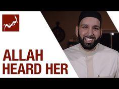 Allah Heard Her (People of Quran) - Omar Suleiman - Ep. 28/30 - YouTube