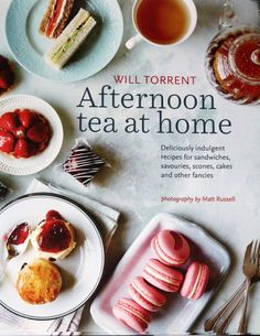 The Charm of Home: Afternoon Tea at Home: Book Review  A Favorite new #afternoontea cookbook!  #bookreview