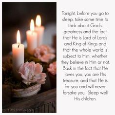 He Is Lord, My Lord, King Of Kings, My King, Good Night Quotes, Pillar Candles, Prayers, Give It To Me, God