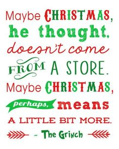 Free Christmas Printables: Grinch Quote via Happiness is Homemade || Grinch Night! A Fun Family Christmas Tradition! || Letters from Santa Holiday Blog