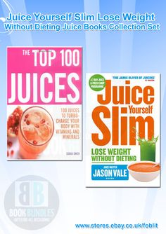 Juice Yourself Slim Lose Weight Without Dieting Juice Books Collection Set at Best Price. Shop now at http://ebay.eu/18Oa87A. #Juice‬ #DietingJuice‬ #Dieting‬ #Books‬ #WeightLose