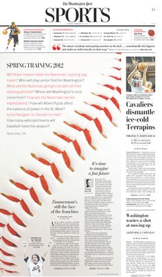 "SND Best of Sports Design Enterprise/Feature Centerpiece -- ""Spring Training"" by the Washington Post's Chris Rukan. Love the zoomed in shot of the baseball seam as the main image; smoothly directs the eye/ the reader's attention to the main text. Newspaper Design Layout, Page Layout Design, Magazine Layout Design, Book Design, Design Editorial, Editorial Layout, Yearbook Layouts, Yearbook Staff, Graphic Design Resume"