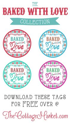 Baked with Love Printable Tags a Gift to YOU! FREE Printables for your SWEET TREATS!!!   Perfect for your mason jar crafts and baked creations! #BakedWithLoveLabels, #FreePrintables, #FreePrintableLabels!