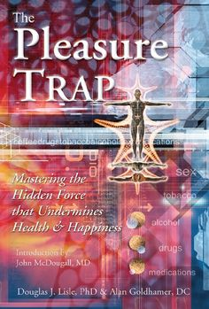 The Pleasure Trap can help individuals follow a plant based diet.