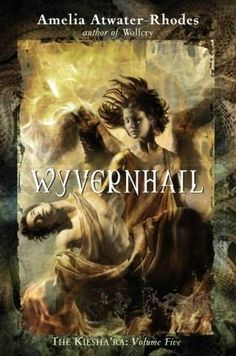 Wyvernhail by Amelia Atwater-Rhodes (Keisha'ra, Book 5)