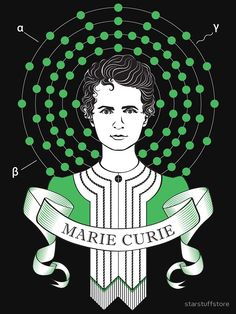 'Marie Curie' T-Shirt by starstuffstore Marie Curie, Science Art, Physical Science, Planets Wallpaper, Colors For Dark Skin, Arte Pop, Art Education, Astronomy, Chemistry