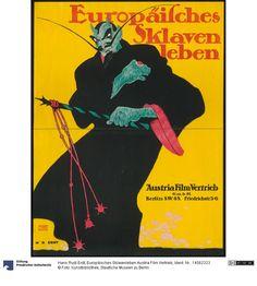 Europäisches Sklavenleben Austria Film Vertrieb     Plakat      Hans Rudi Erdt (1883.03.31 - 1925.05.24, ), Herstellung, Entwerfer     Hollerbaum und Schmidt (Nachweiszeit: 1894-1930), Herstellung, Drucker     1912