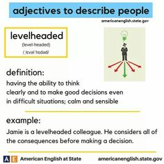 adjectives to describe people: levelheaded English Grammar Rules, English Adjectives, Learn English Grammar, Grammar And Vocabulary, English Idioms, English Language Learning, English Phrases, Learn English Words, English Lessons
